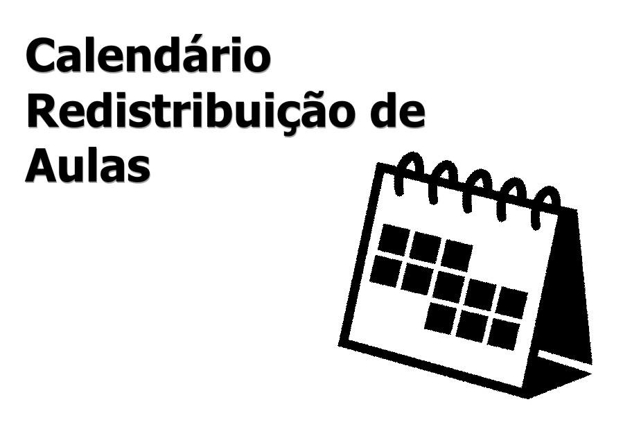 Distribuição de aulas  veja como fica o calendário a7fb464b01345