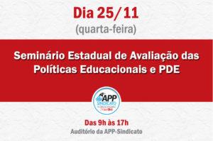 Objetivo é debater com representantes do governo, das universidades e da nossa categoria as políticas educacionais do Paraná