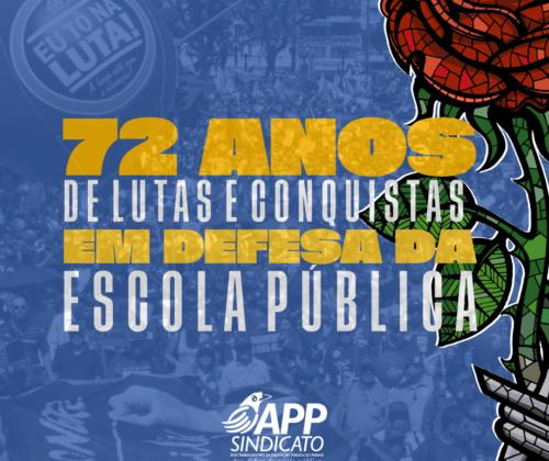 26 de abril: APP-Sindicato 72 anos de história, lutas e resistência.